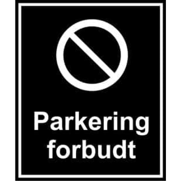 PARKERING FORBUDT SKILT 1