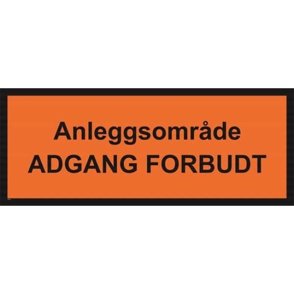 BYGGEPLASSKILT ANLEGGSOMRÅDE ADGANG FORBUDT 1
