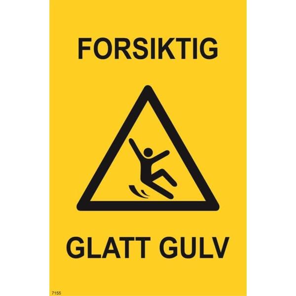 ADVARSEL GLATT GULV, 20X30 1