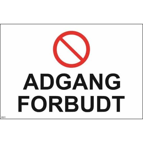 ADGANG FORBUDT, 30X20 1