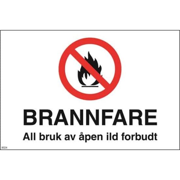 FORBUDSKILT, BRANNFARE , ALL BRUK AV ILD...A4 1