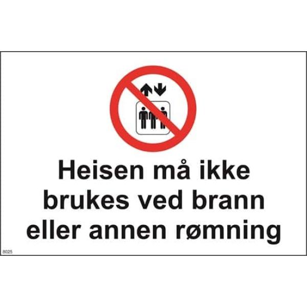 HEISEN MÅ IKKE BRUKES VED BRANN 30X20 1