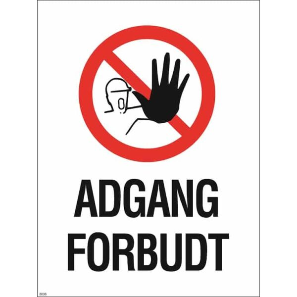 ADGANG FORBUDT 30X40 1