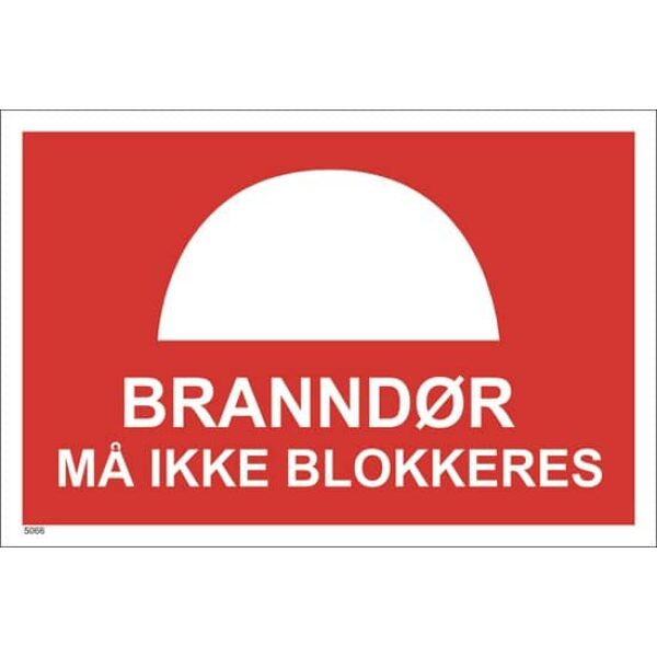 BRANNSKILT BRANNDØR MÅ IKKE BLOKKERES, 30X20CM 1